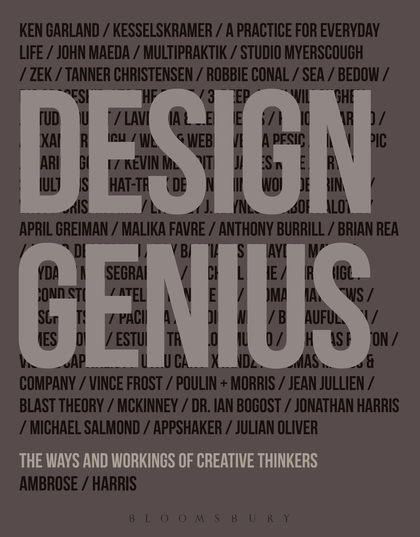 Design Genius: The ways and workings of creative thinkers